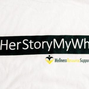 #HerStoryMyWhy T-Shirt (sizes S – XXXL)