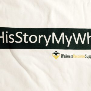 #HisStoryMyWhy T-Shirt (sizes S – XXXL)