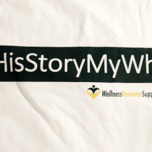 #HisStoryMyWhy T-Shirt (sizes S – XXXL)